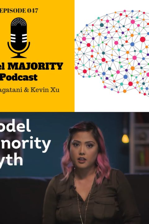 047: Myth of the Model Minority [Guest: Anna Sterling]