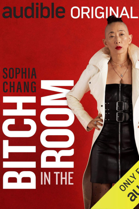 139: Baddest Bitch in the Room (Guest: Sophia Chang)